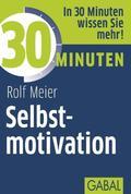 30 Minuten Selbstmotivation