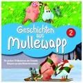 Geschichten aus Mullewapp, 1 Audio-CD - Tl.2