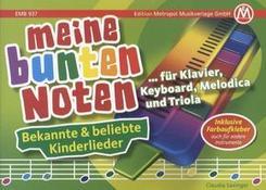 Meine bunten Noten - für Klavier, Keyboard, Melodica und Triola