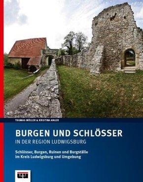 Burgen und Schlösser in der Region Ludwigsburg