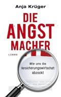 Krüger, Die Angstmacher