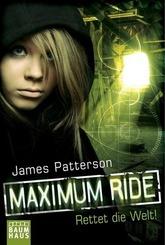Maximum Ride - Rettet die Welt!
