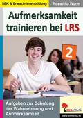 Aufmerksamkeit trainieren bei LRS - Bd.2