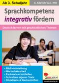 Sprachkompetenz integrativ fördern