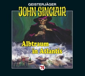 Geisterjäger John Sinclair - Albtraum in Atlantis, 1 Audio-CD