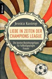 Kastrop, Liebe in Zeiten der Champions L