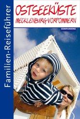 Familien-Reiseführer Ostseeküste, Mecklenburg-Vorpommern