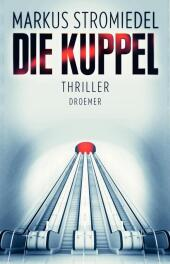 Die Kuppel - Thriller
