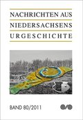 Nachrichten aus Niedersachsens Urgeschichte - Bd.79