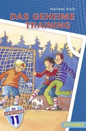 Die Fantastischen Elf - Das geheime Training