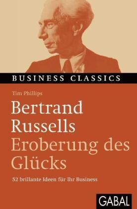 Bertrand Russells 'Eroberung des Glücks'