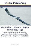 Klimaschutz. Was u.a. Jürgen Trittin dazu sagt