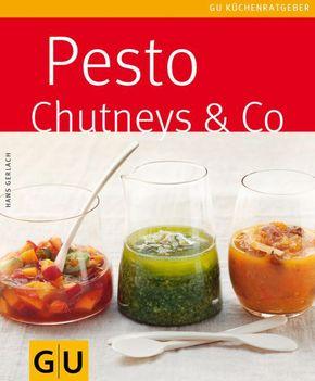 Pesto, Chutneys & Co.
