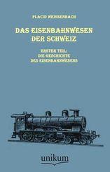 Das Eisenbahnwesen der Schweiz - Tl.1