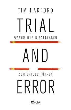 Trial and Error - Warum nur Niederlagen zum Erfolg führen