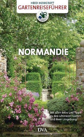 Gartenreiseführer Normandie