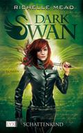 Dark Swan - Schattenkind