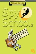 Spy School - Diamantenfieber
