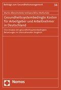 Gesundheitssystembedingte Kosten für Arbeitgeber und Arbeitnehmer in Deutschland