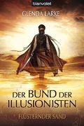 Der Bund der Illusionisten - Flüsternder Sand