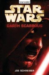 Star Wars, Darth Scabrous