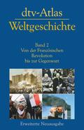 dtv-Atlas Weltgeschichte - Bd.2