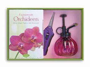 Faszinierende Orchideen, m. Sprüher u. Pflanzenschere