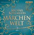 Michael Köhlmeiers Märchenwelt, 12 Audio-CDs - Tl.2