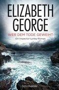Elizabeth George - Wer dem Tode geweiht