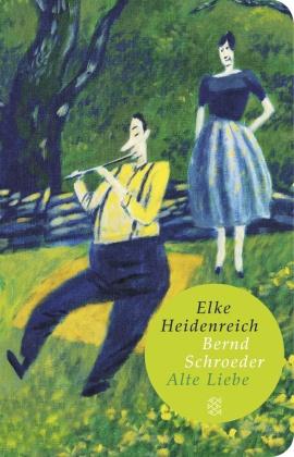 Alte Liebe (Fischer Taschenbibliothek)