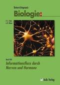 Unterrichtspraxis Biologie: Informationsfluss durch Nerven und Hormone; Bd.10N