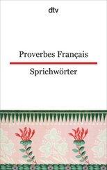 Proverbes Français, Französische Sprichwörter; Proverbes Francais