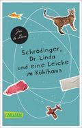 Schrödinger, Dr. Linda und eine Leiche im Kühlhaus