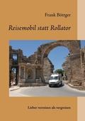 Reisemobil statt Rollator