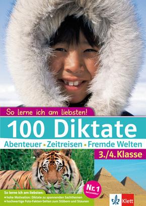 100 Diktate Abenteuer - Zeitreisen - Fremde Welten