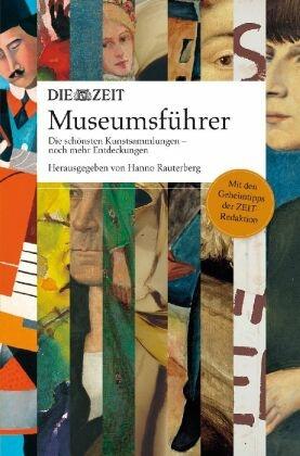 DIE ZEIT Museumsführer - Bd.2