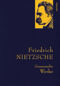 Nietzsche - Gesammelte Werke
