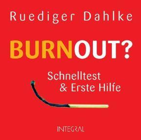 Burnout? - Schnelltest & Erste Hilfe