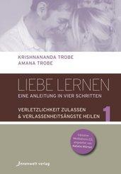 Liebe lernen - Eine Anleitung in vier Schritten, m. Audio-CD - Bd.1