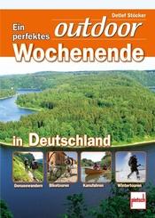 Ein perfektes outdoor Wochenende in Deutschland