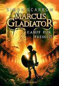 Marcus Gladiator - Kampf für die Freiheit