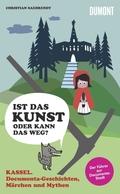 Kassel, documenta-Geschichten, Märchen und Mythen