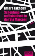 Scheidung auf islamisch in der Via Marconi
