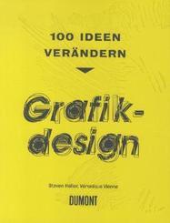 100 Ideen verändern: Grafikdesign