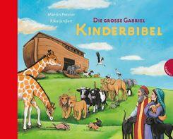 Die grosse Gabriel Kinderbibel
