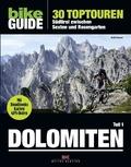 Bike Guide Dolomiten - Bd.1
