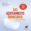 Das Achtsamkeits-Übungsbuch, m. 2 Audio-CDs