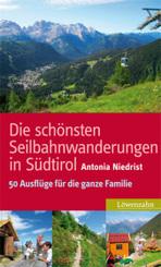 Die schönsten Seilbahnwanderungen in Südtirol