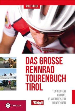 Das große Rennradtouren-Buch Tirol