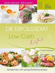 Die Erfolgsdiät - Low Carb light